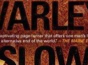 Slow apocalypse, John Varley