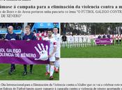 """Federación Gallega Fútbol campaña """"para eliminación violencia contra muller""""... quien quieren engañar?"""