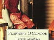 Vuelta más) cuentos: Flannery O'Connor William Faulkner.