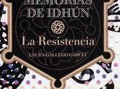 Reseña: Memorias Idhún Resistencia, Laura Gallego García.