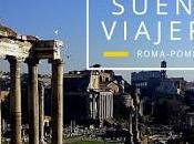 sueños viajeros: viaje familia Roma Pompeya