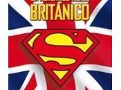 Superman: auténtico héroe británico