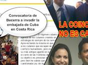 Contrarrevolucionario Karel Becerra convoca ocupación embajada cubana Costa Rica
