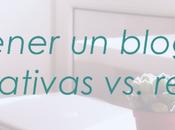 """""""Voy abrir blog"""": expectativas realidad"""