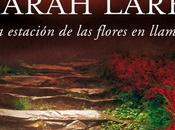 "estación flores llamas"" Sarah Lark"