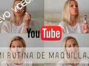 Video rutina maquillaje