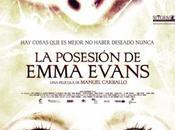 posesión Emma Evans estrenará enero Estados Unidos