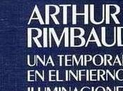 Arthur Rimbaud: temporada infierno