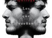"""""""Los sueñan"""", Elio Quiroga"""
