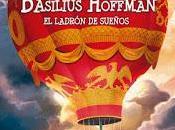 mundo secreto Basilius Hoffman: ladrón sueños faro oscuridad, Fernando Cimadevilla.
