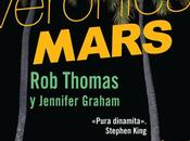 Reseña: VERONICA MARS: CONCURSO DÓLARES (ROB THOMAS JENNIFER GRAHAM)