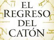 regreso Catón Matilde Asensi