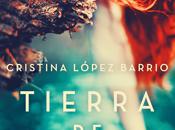 Reseña #242 Tierra brumas Cristina López Barrio