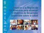 OPS/OMS: Preparar Región Américas para alcanzar Objetivo Desarrollo Sostenible sobre salud.