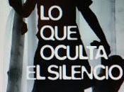 RESEÑA: oculta Silencio