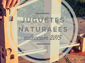 Nuestro ranking mejores juguetes naturales 2015