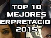 mejores interpretaciones 2015