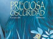 PRECIOSA OSCURIDAD (Vehlmann, Kerascoët Spaceman Books)