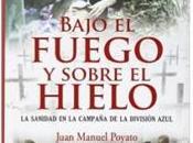 """""""Bajo fuego sobre hielo"""", Juan Manuel Poyato"""