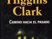 Camino hacia pasado, Mary Higgins Clark