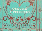 Reseña #252 Orgullo prejuicio Jane Austen