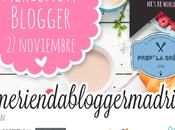 Crónica Merienda Blogger Madrid
