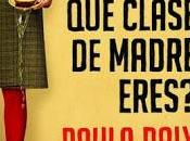 [Reseña] clase madre eres Paula Daly