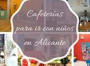 cafeterías para niños Alicante alrededores