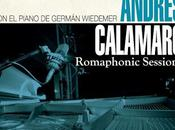 Nuevo disco Andrés Calamaro pianista Germán Wiedemer: 'Romaphonic sessions'