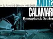 Nuevo disco Andrés Calamaro pianista Germán Wiedemer: 'Romaphonic sessions'