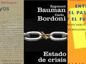 [Pensamiento] Entre pasado futuro: Montaigne, Arendt, Bauman