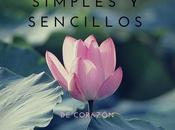 Asumirnos simples sencillos, corazón (Cómo simple