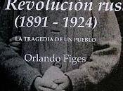 "Orlando figes; revolución rusa (1891-1924)""."