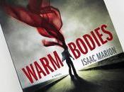 Reseña Libros: Warm Bodies (Warm Isaac Marion