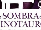 Antonio Lozano: sombra minotauro