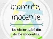 ¡Inocente, inocente!