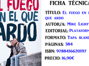 Reseña: fuego ardo, Mike Lightwood