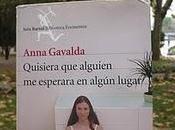 """""""Quisiera alguien esperara algún lugar"""" Anna Gavalda"""