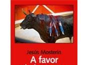 Entrevista Jesús Mosterin, sobre corridas toros