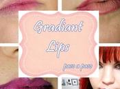 #Look# ~Gradiant Lips paso paso~