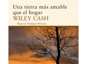 tierra amable hogar, Wiley Cash