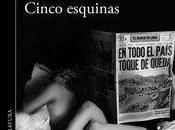 Mario Vargas Llosa vuelve sorprender, Cinco esquinas