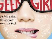 Reseña Geek Girl.