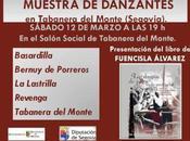 Sábado marzo: Muestra Danzantes Tabanera Monte, Fuencisla Álvarez