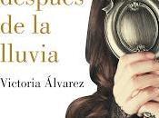 nombre después lluvia, Victoria Álvarez