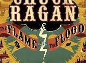 Chuck Ragan Flame FLood (2016) Bajo notas acústicas reivindicativas