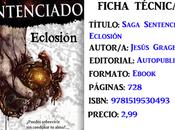 Reseña: Saga Sentenciado: Eclosión, Jesús Gragera