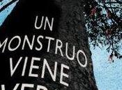 Reseña: Monstruo Viene Verme Patrick Ness