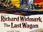 TALION, (Last Wagon, the) (USA, 1956) Western