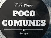 Europa: destinos poco comunes.